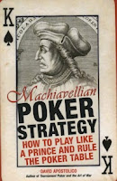 'Machiavellian Poker Strategy' by David Apostolico (2005)