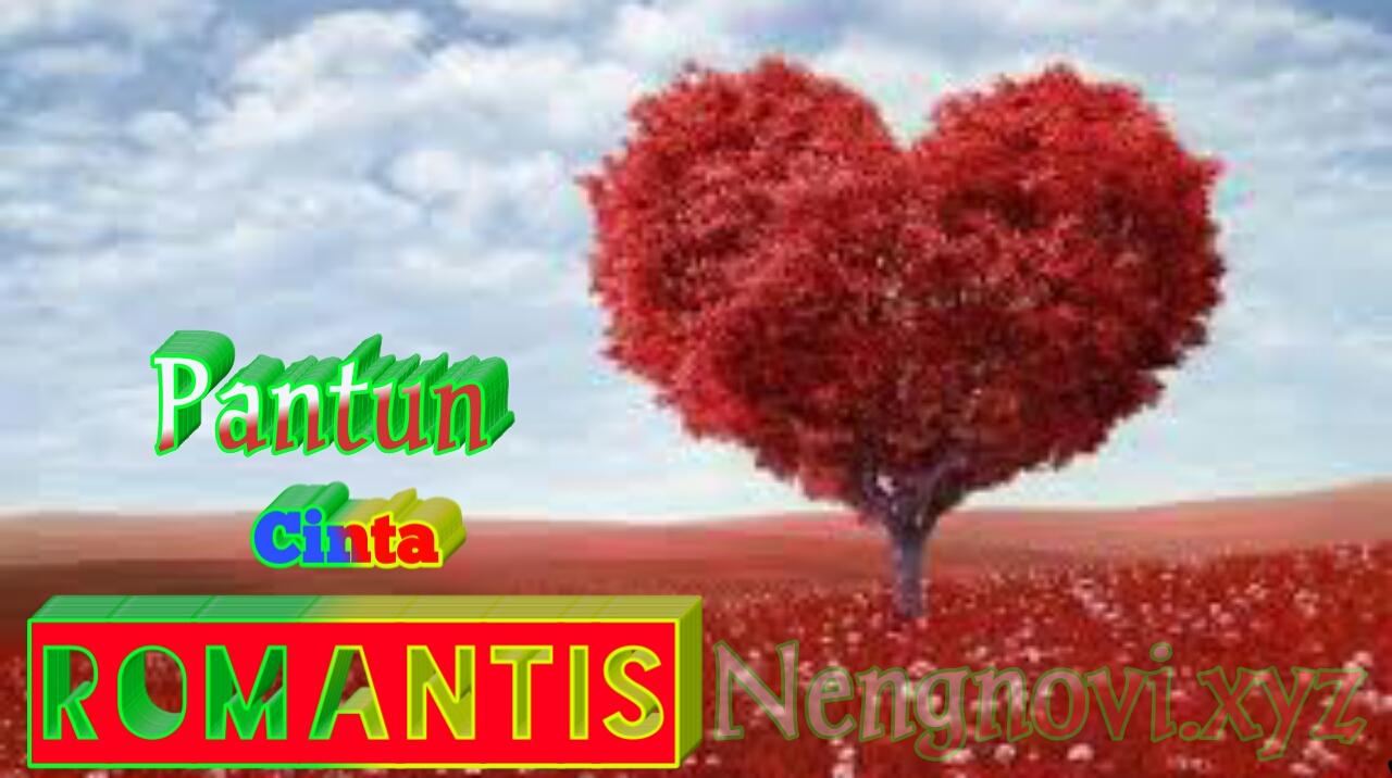 50 Kumpulan Pantun Cinta Paling Romantis Terbaru