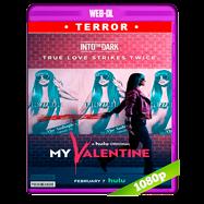 Into the Dark: My Valentine (2020) WEB-DL 1080p Latino