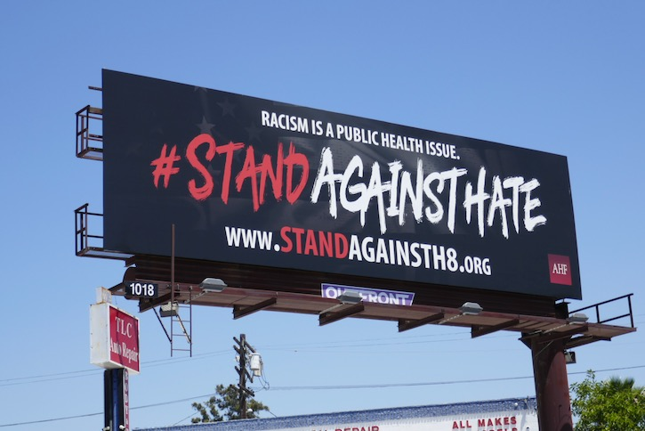 Racism Stand Against Hate AHF billboard