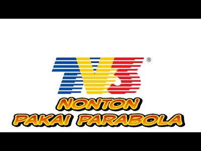 tv 3 malaysia hilang di parabola