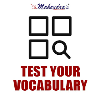 Test Your Vocabulary for IBPS Clerk Mains | 18 - 01 -18