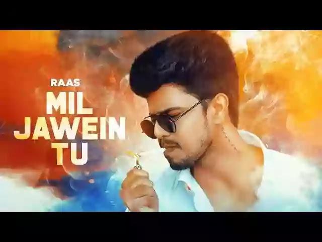 Mil Jawein Tu (Lyrics) - Raas