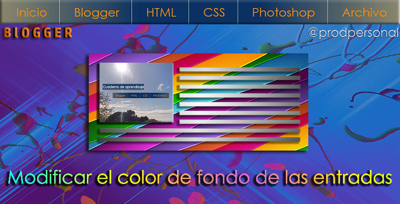 Modificar el color de fondo de las entradas del blog en Blogger