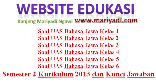 Kumpulan Soal UAS Bahasa Jawa Kelas 1 2 3 4 5 6 Semester 2 ...