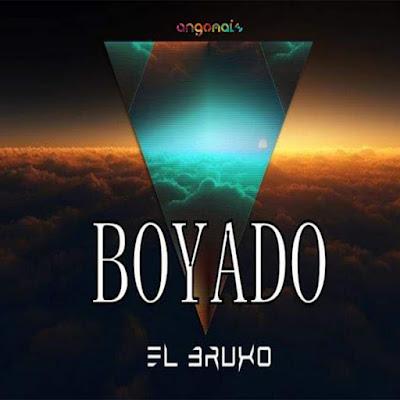 El Bruxo - Boyado (Instrumental) 2019