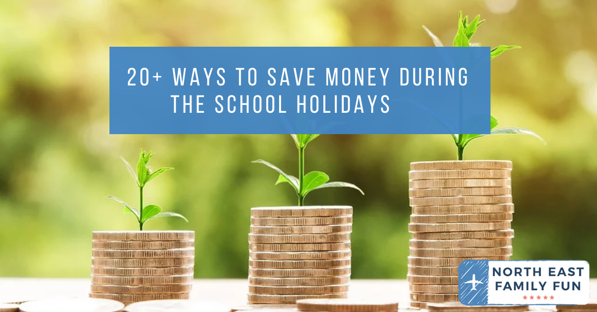 20+ ways to save money during the school holidays