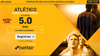 betfair supercuota 5 Atletico gana Villarreal Liga 25 abril