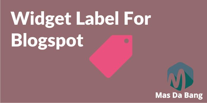 Membuat Labels Widget Dengan Effect Keren