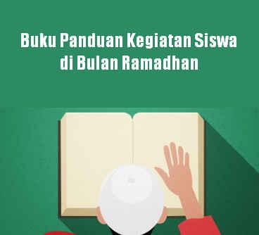 Buku Panduan Kegiatan Siswa di Bulan Ramadhan