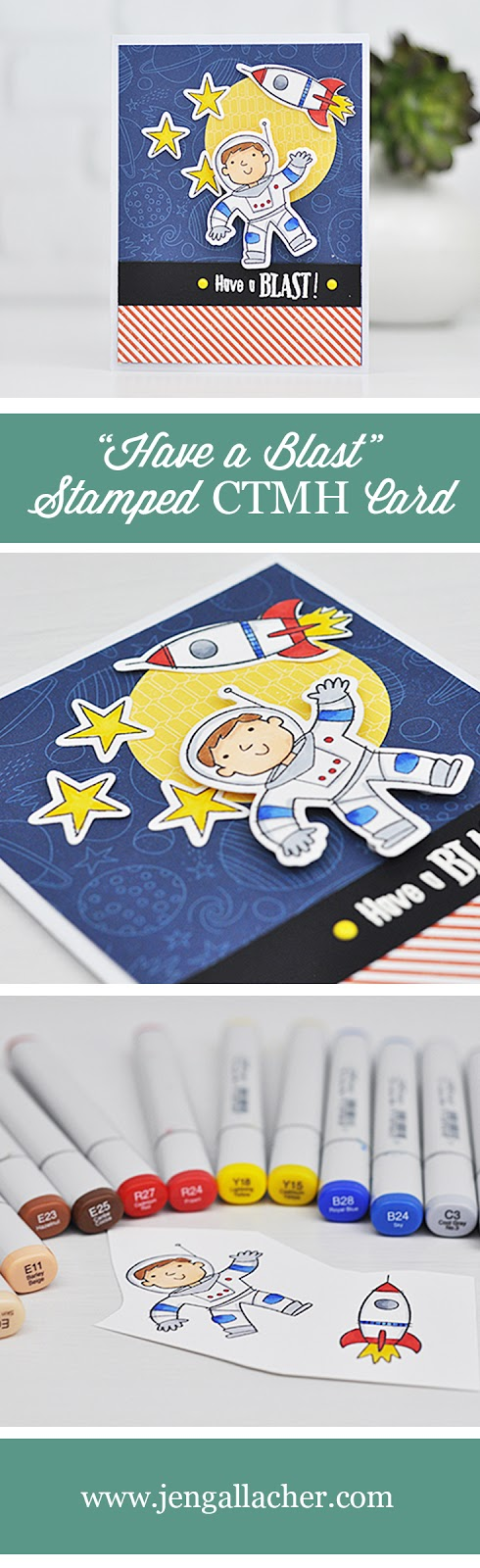 """Have a Blast"" stamped astronaut card for CTMH by Jen Gallacher. #stamping #diecutting #CTMH #jengallacher"