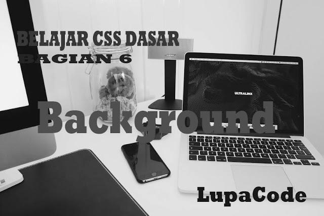 Belajar Menggunakan Background Pada CSS