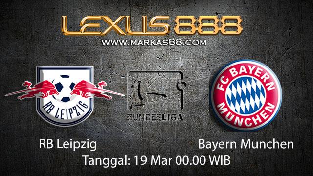 BOLA88 - PREDIKSI TARUHAN BOLA RB LEIPZIG VS BAYERN MUNCHEN 19 MARET 2018 ( GERMAN BUNDESLIGA )