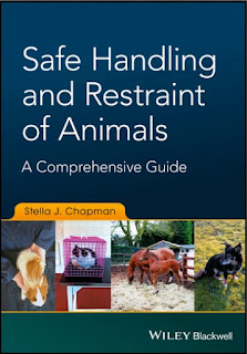 Safe Handling and Restraint of Animals A Comprehensive Guide 1st Edition