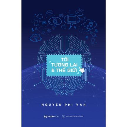 Tôi, Tương Lai Và Thế Giới ebook PDF-EPUB-AWZ3-PRC-MOBI