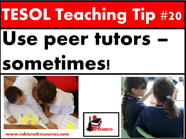 TESOL Teaching Tip #20 - Use peer tutors to help students get the word they are hunting for. Using peer tutors in moderation can be a very effective teaching tool. Find out more about using peer tutors with esl or ell students in this blog post at Raki's Rad Resources