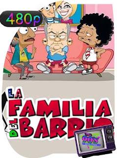 La Familia del Barrio [2004] Temporada 1 [480p] Latino [GoogleDrive] SilvestreHD