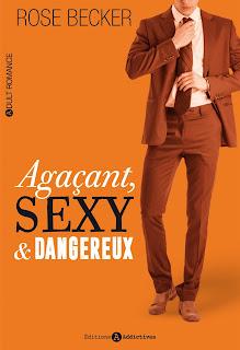 Agaçant, Sexy et Dangereux