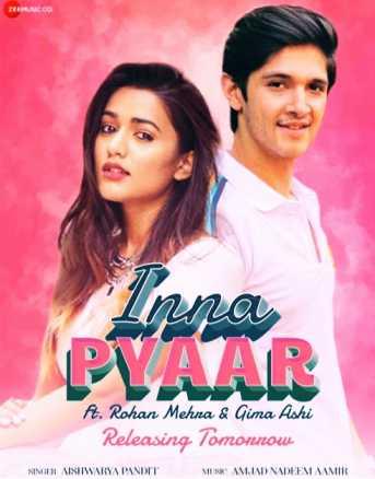 Inna Pyaar song - Rohan Mehra, Gima Ashi, Aishwarya Pandit