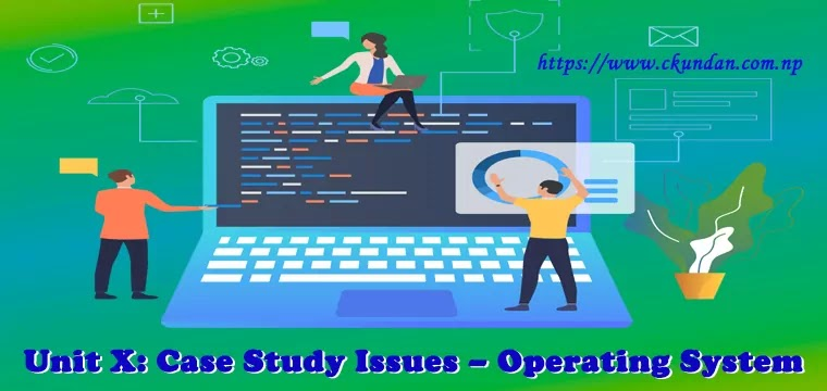 Case Study Issues – Operating System