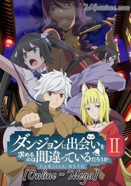Danmachi 2° Temporada