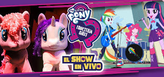 MY LITTLE PONY ¡SHOW EN VIVO!