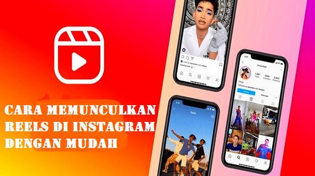 Cara Memunculkan Reels di Instagram