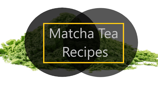 matcha tea recipes