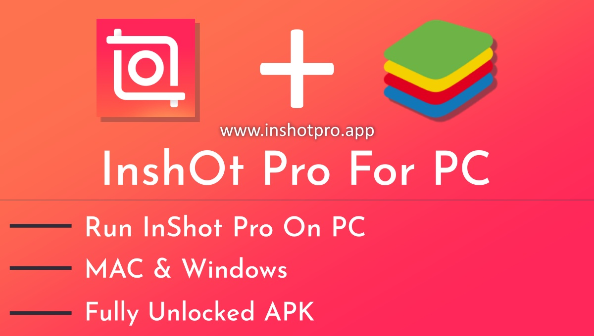 InShot Pro For PC