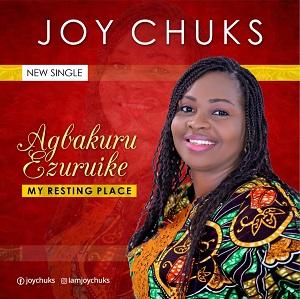 DOWNLOAD MP3: Joy Chuks - Agbakuru Ezuruike