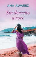 Sin derecho a roce, Ana Álvarez