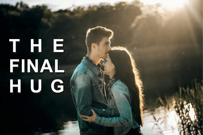 The Final Hug