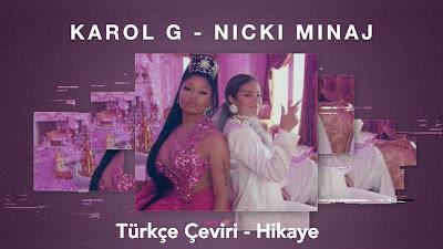 KAROL G, Nicki Minaj - Tusa Türkçe Çeviri - Hikaye