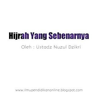 hijrah yang sebenarnya