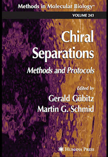 Chiral Separations Methods and Protocols by Gerald Gubitz and Martin G. Schmid