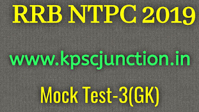 RRB NTPC 2019 MOCK TEST -3