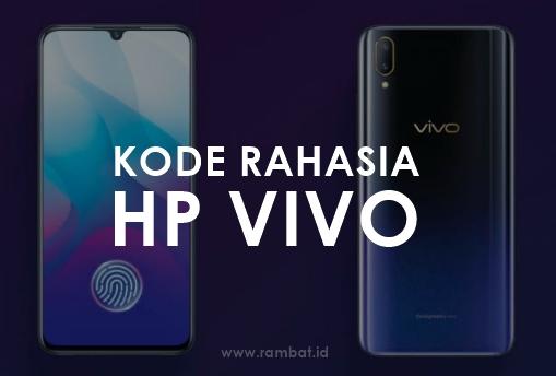 Kode diam-diam HP Vivo bergotong-royong ada banyak √ 50 Kode Rahasia HP Vivo Semua Tipe (Cek Asli/Palsu)