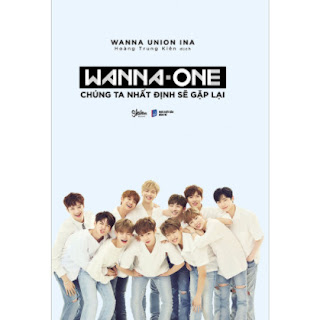 Wanna One: Chúng Ta Nhất Định Sẽ Gặp Lại ebook PDF EPUB AWZ3 PRC MOBI