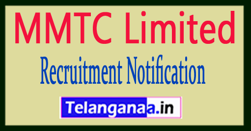 MMTC Limited Recruitment Notification 2017