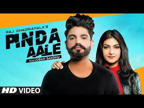 Song  :  Pinda Aale Lyrics Singer  :  Raj Dhadrianala Lyrics  :  Raj Dhadrianala Music  :  Handaz Music