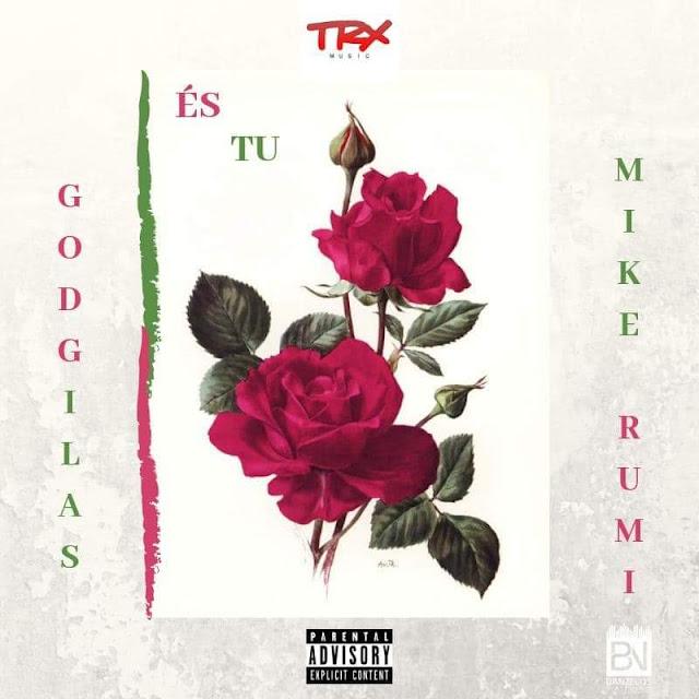 GodGilas (Gilson Gillete) feat. Mike Rumi - És Tu (R&B) [Download] baixar nova musica descarregar agora 2019