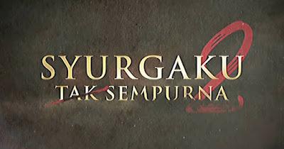 OST Drama Syurgaku Tak Sempurna 2 (Lagu Tema)