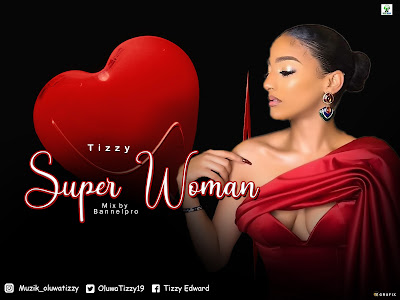 [Music] Tizzy _ Super Woman