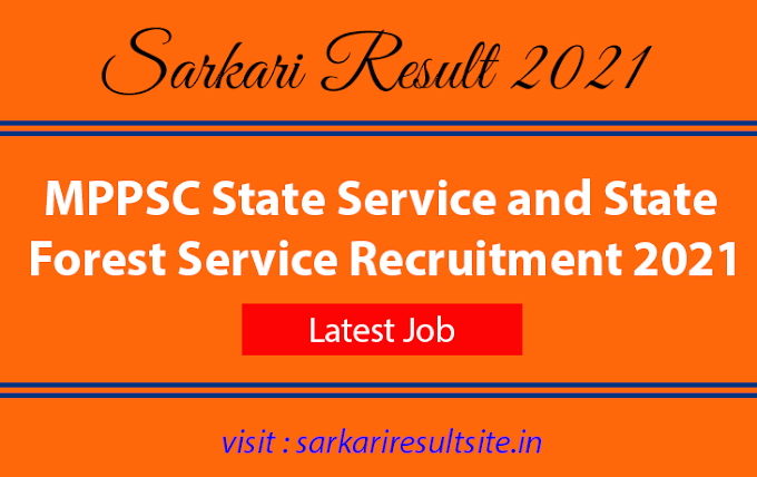 MPPSC State Service and State Forest Service Recruitment 2021
