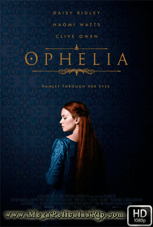Ophelia [1080p] [Latino-Ingles] [MEGA]