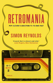 Retromania, por Simon Reynolds