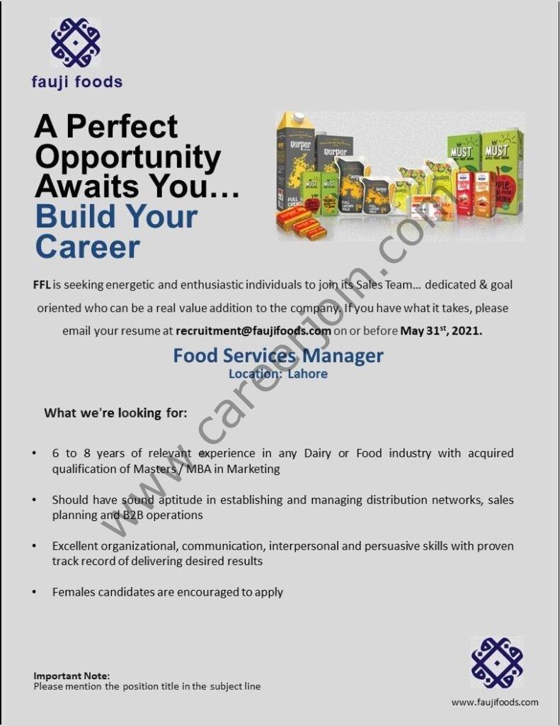 Fauji Foods Ltd Jobs in Pakistan 2021 Food Services Manager - Apply Online at recruitment@faujifoods.com - Fauji Foods Ltd Careers
