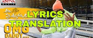 OMG Daddy Lyrics in English   With Translation   – Ala Vaikunthapurramuloo