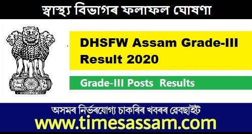 DHSFW Assam grade III Result 2020