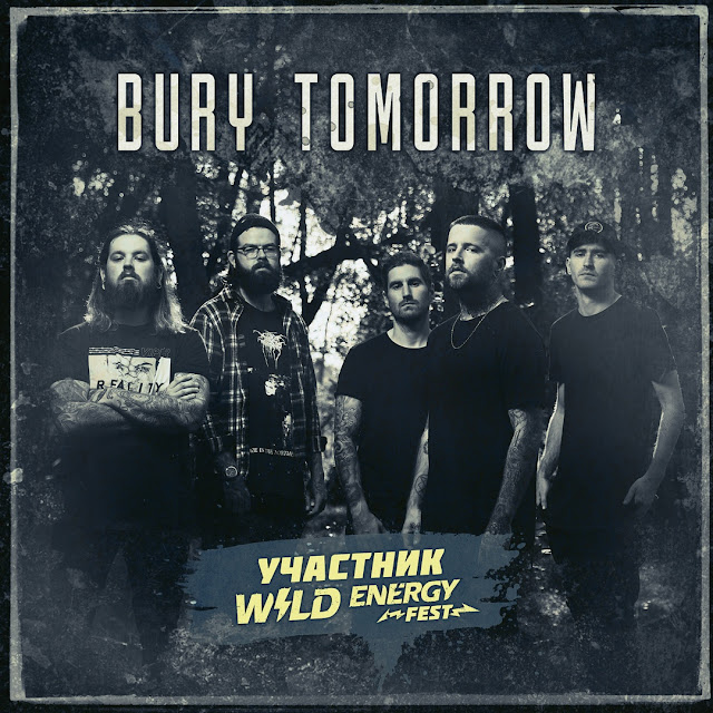 Bury Tomorrow выступят на Wild Energy Fest